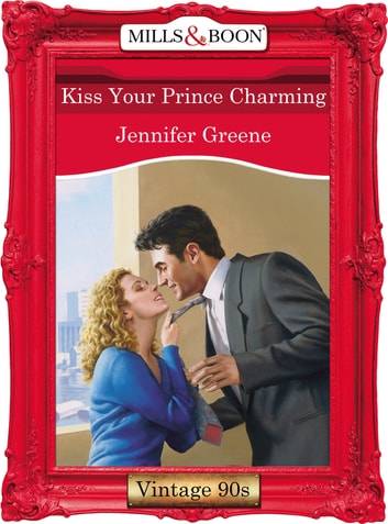Kiss Your Prince Charming (Mills & Boon Vintage Desire) ebook by Jennifer Greene