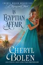 An Egyptian Affair ebook by Cheryl Bolen
