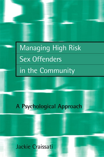 Approach community high in managing offender psychological risk sex