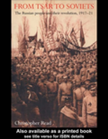 From Tsar To Soviets 電子書 by Christopher Reed