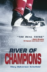 River of Champions ebook by Mary Halverson Schofield