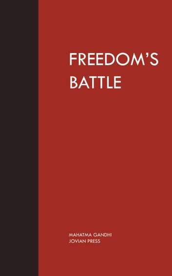 Freedom's Battle ebook by Mahatma Gandhi