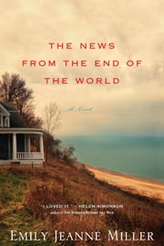 The News from the End of the World ebook by Kobo.Web.Store.Products.Fields.ContributorFieldViewModel