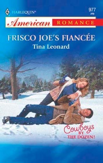 Frisco Joe's Fiancee ebook by Tina Leonard