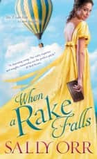 When a Rake Falls ebook by