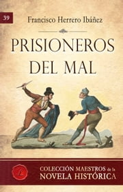 Prisioneros del mal ebook by Francisco Herrero Ibáñez