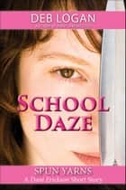 School Daze ebook by