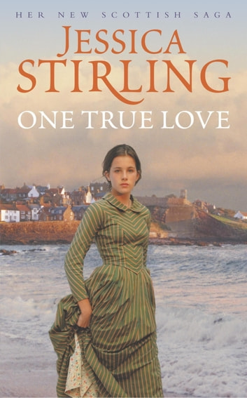 One True Love ebook by Jessica Stirling