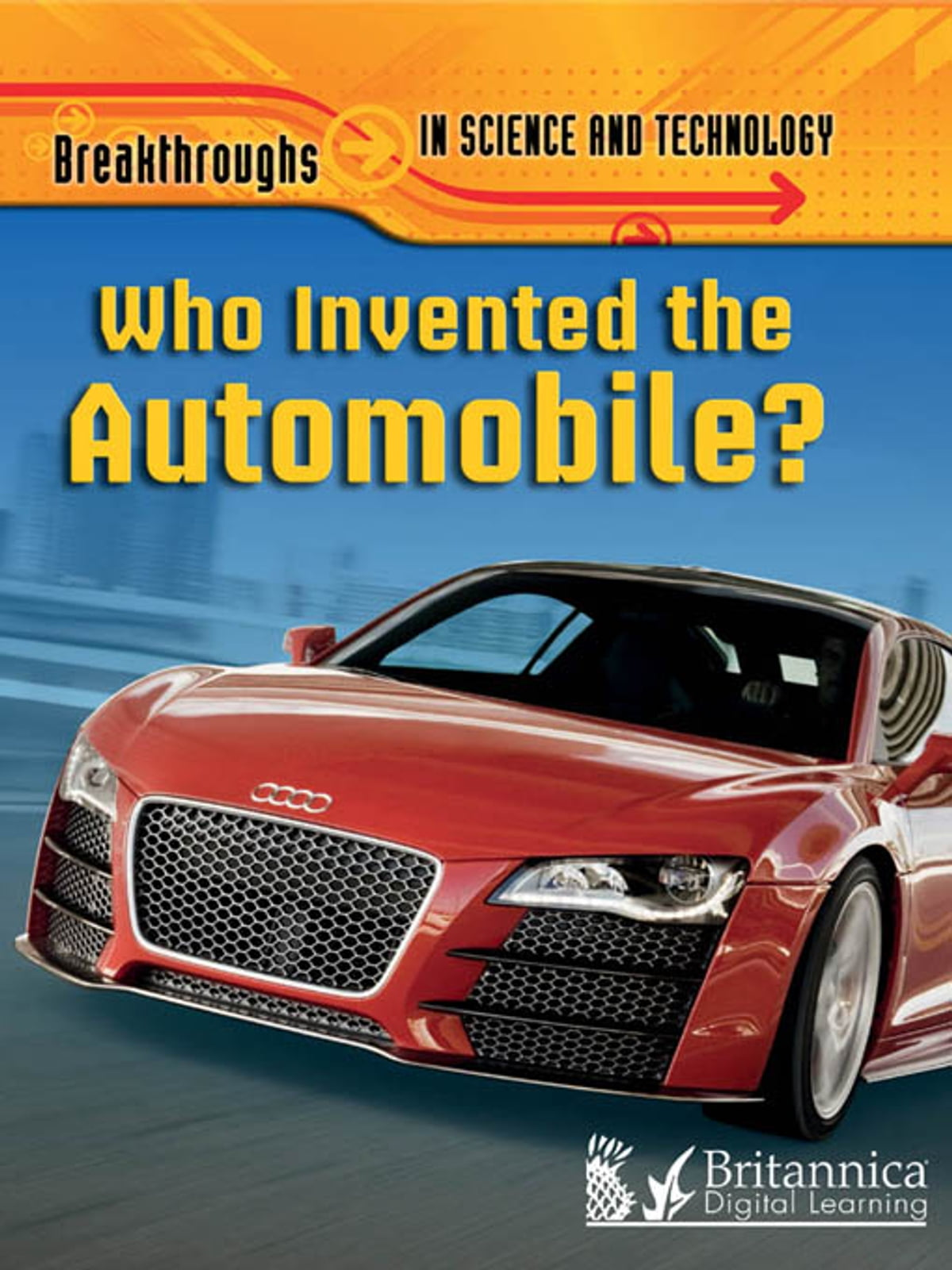 Who Invented The Automobile? eBook by Brian Williams - 9781625133144 ...
