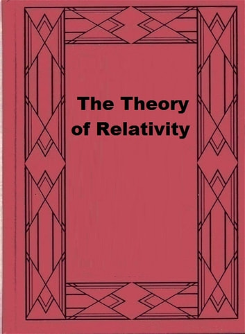 einsteins theory of relativity basic essay Without einstein's inventions we would be further behind in physics  he  developed the general theory of relativity, one of the pillars of  his ideas had  much direct influence on inventions such as the television, for example.