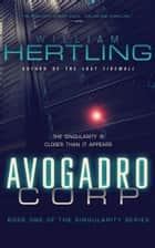 Avogadro Corp ebook by William Hertling