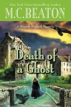 Ebook Death of a Ghost di M. C. Beaton