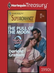 The Pull of the Moon ebook by Darlene Graham