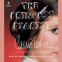 The Princess Diarist audiobook by Carrie Fisher, Carrie Fisher, Billie Lourd