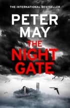 The Night Gate - the Razor-Sharp Finale to the Enzo Macleod Investigations ebook by