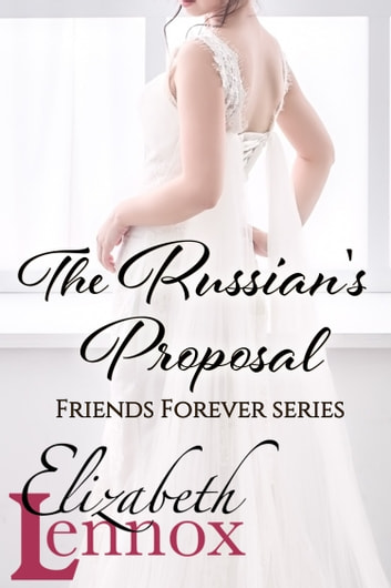 The Russian's Proposal ebook by Elizabeth Lennox