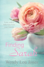 Finding Sarah ebook by Wendy Lou Jones