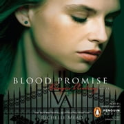 Blood Promise audiobook by Richelle Mead