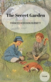 The Secret Garden ebook by Frances Hodgson Burnett,Frances Hodgson Burnett