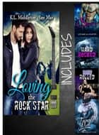 Loving the Rock Star eBook by K.L. Middleton, Lee Mae