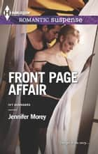 Front Page Affair ebook by Jennifer Morey