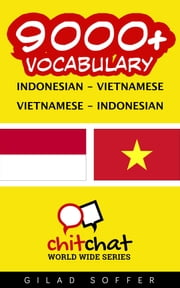 9000+ Vocabulary Indonesian - Vietnamese ebook by Gilad Soffer