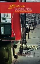 Missing (Mills & Boon Love Inspired) ebook by Lynette Eason