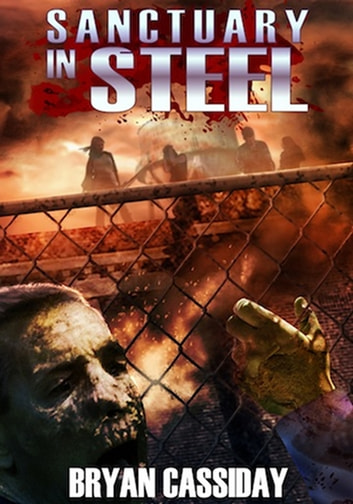 Sanctuary in Steel ebook by Bryan Cassiday
