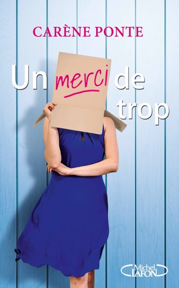 Un merci de trop ebook by Carene Ponte