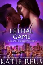 Lethal Game ebook by