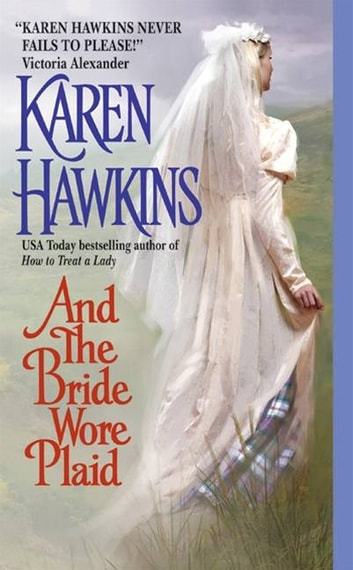 And the Bride Wore Plaid ebook by Karen Hawkins
