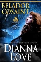 Belador Cosaint: Belador book 9 ebook by Dianna Love