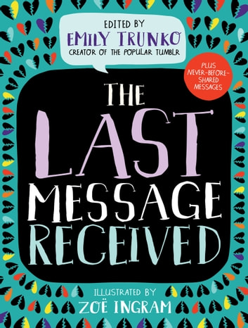 The Last Message Received eBook by Emily Trunko