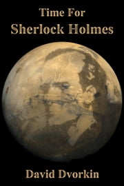 Time For Sherlock Holmes ebook by David Dvorkin
