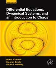 Differential Equations, Dynamical Systems, and an Introduction to Chaos ebook by Morris W. Hirsch,Stephen Smale,Robert L. Devaney