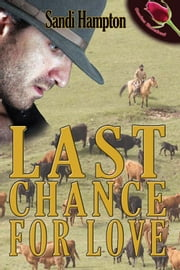 Last Chance for Love ebook by Sandi Hampton