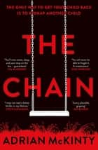 The Chain - The unique and unforgettable thriller of the year eBook by Adrian McKinty