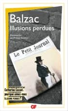Illusions perdues ebook by Philippe Berthier, André Lorant, Honoré (de) Balzac