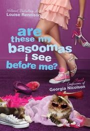 Are These My Basoomas I See Before Me? ebook by Louise Rennison