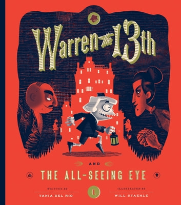 Warren the 13th and The All-Seeing Eye - A Novel ebook by Tania del Rio