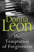 The Temptation of Forgiveness ebook by
