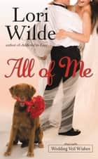 All of Me ebook by Lori Wilde