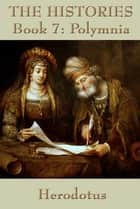 The Histories Book 7 ebook by Herodotus