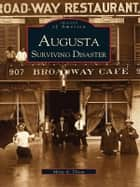 Augusta Surviving Disaster ebook by Misty A. Tilson