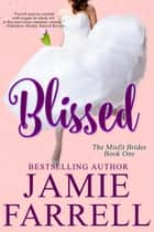 Blissed ebook by Jamie Farrell