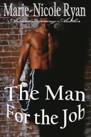 The Man for the Job Ebook di Marie-Nicole Ryan