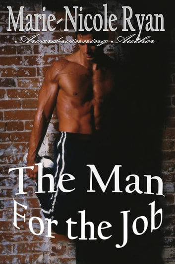 The Man for the Job ebook by Marie-Nicole Ryan