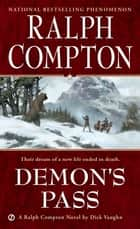 Ralph Compton Demon's Pass ebook by Ralph Compton,Robert Vaughan