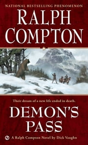 Ralph Compton Demon's Pass - A Novel by Dick Vaughn ebook by Ralph Compton,Robert Vaughan