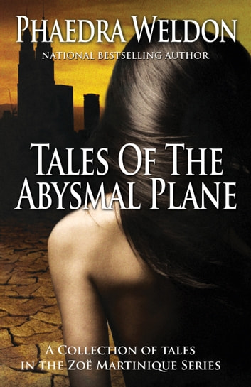 Tales Of The Abysmal Plane ebook by Phaedra Weldon